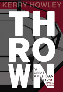 "Book cover showing a mixed martial arts octagon with the title ""Thrown"" in large white block letters"